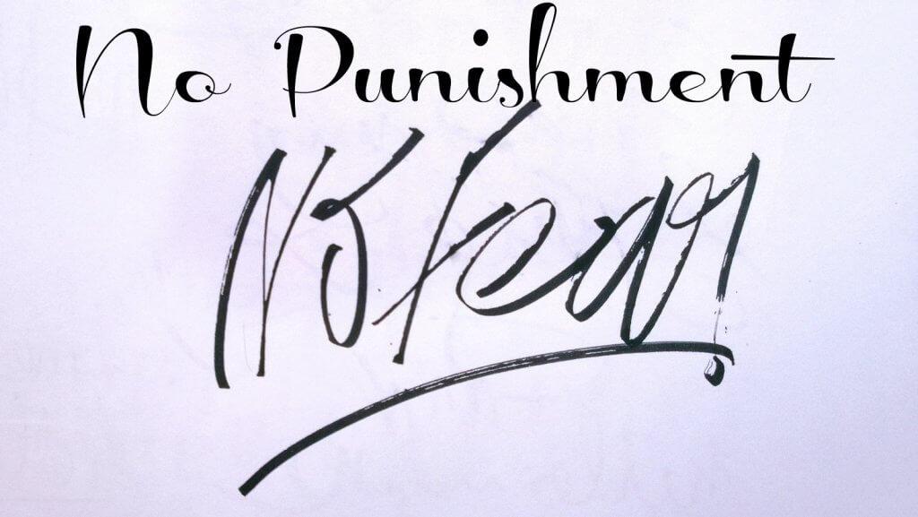 no punishment no fear