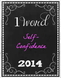 One Word 2014 self-confidence