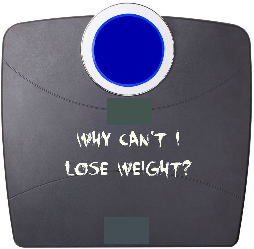why can't I lose weight