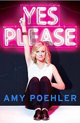 Yes Please Amy Poehler book review