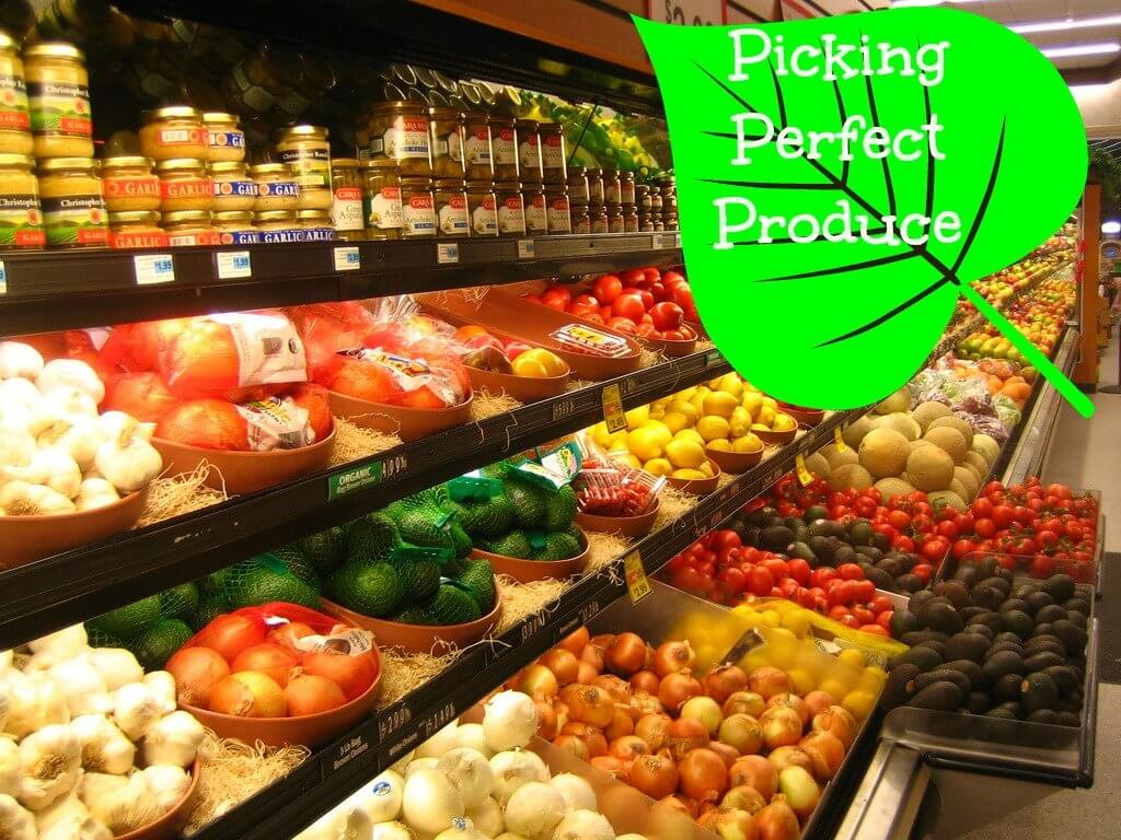 picking perfect produce